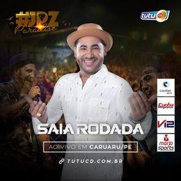 Capa: Saia Rodada - Ao Vivo Em Caruaru 2018