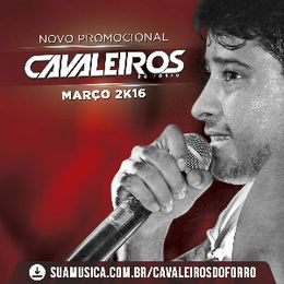 Capa: Cavaleiros do Forró - Promocional Março 2016