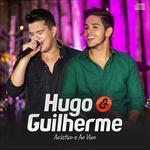 Capa: Hugo & Guilherme - Acústico E Ao Vivo