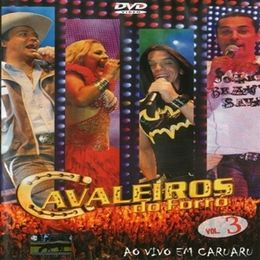 Capa: Cavaleiros do Forró - Volume 3 (Áudio DVD)