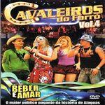 Capa: Cavaleiros do Forró - Beber E Amar - Vol. 4 (Áudio DVD)
