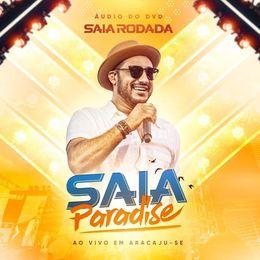 Capa: Saia Rodada - Saia Paradise (Áudio Do Dvd)