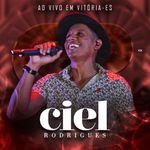 Capa: Ciel Rodrigues - Ao Vivo Em Vitoria ES