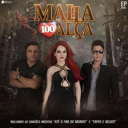Capa: Malla 100 Alça - EP Malla Pra Você