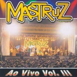 Capa: Mastruz com Leite - Ao Vivo - Vol. 3