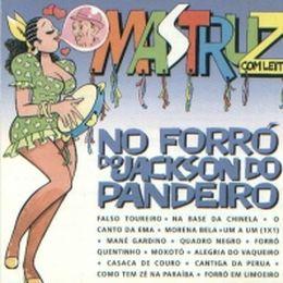 Capa: Mastruz com Leite - No Forró Do Jackson Do Pandeiro - Vol. 11