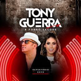 Capa: Tony Guerra & Forró Sacode - Promocional 2018