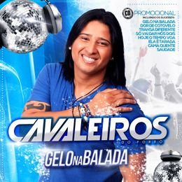 Capa: Cavaleiros do Forró - Gelo na Balada