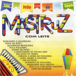 Capa: Mastruz com Leite - São João na Roça - Vol. 22