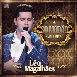 Capa: Léo Magalhães - Só Modão - Vol. 2