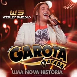 Capa: Wesley Safadão - Uma Nova História