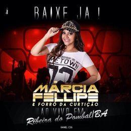 Capa: Márcia Fellipe - Ao Vivo Em Ribeira Do Pombal