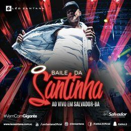 Capa: Léo Santana - Baile Da Santinha (Armazém Hall)