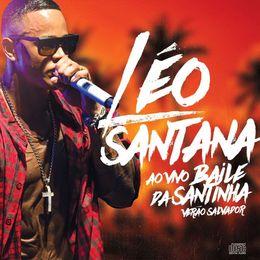 Capa: Léo Santana - Baile Da Santinha  - Verão 2017