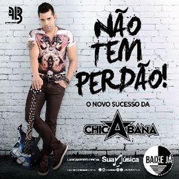 Capa: Chicabana - Não Tem Perdão (Single)