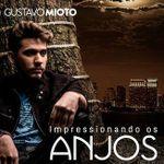 Capa: Gustavo Mioto - Impressionando Os Anjos - Single