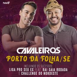 Capa: Cavaleiros do Forró - Ao Vivo Em Porto Da Folha Se