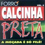 Capa: Calcinha Preta - A Moçada É Só Filé - Vol. 4