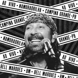 Capa: Bell Marques - Ao Vivo Na Namoradrilha 2018